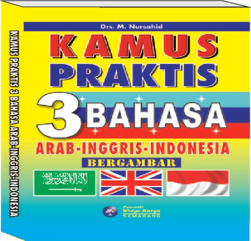 KAMUS PRAKTIS 3 BAHASA INDONESIA ARAB INGGRIS PENERBIT WIDYA KARYA