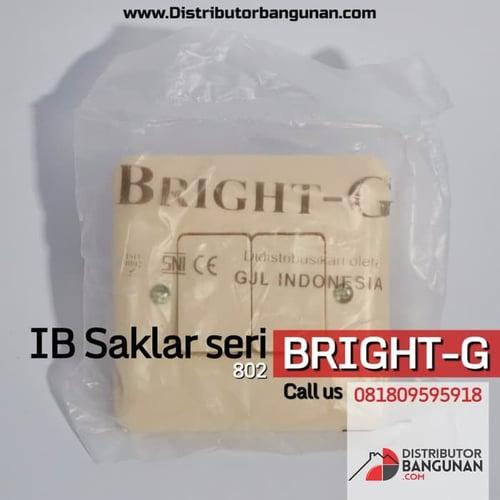 Ib Saklar seri Bright G 802