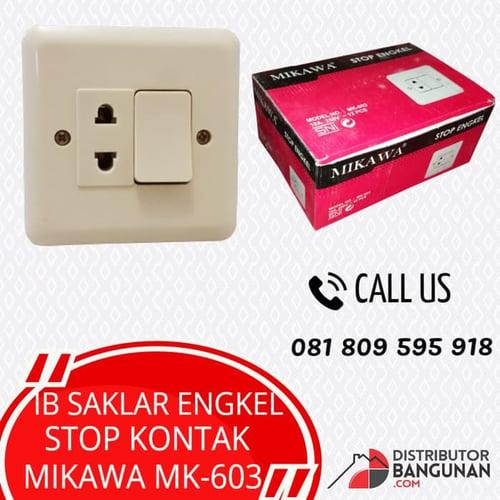 IB SAKLAR ENGKEL STOP KONTAK MIKAWA MK-603