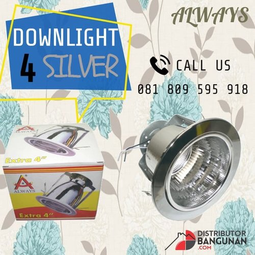 Downlight 4 Silver ALWAYS