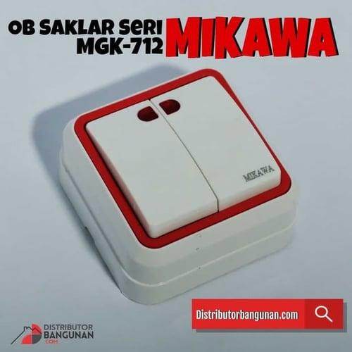 OB Saklar Seri MGK-712 Mikawa