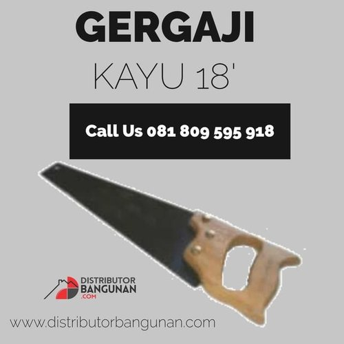 Hand saw Gergaji Kayu Pohon Gagang Karet Ukuran 18