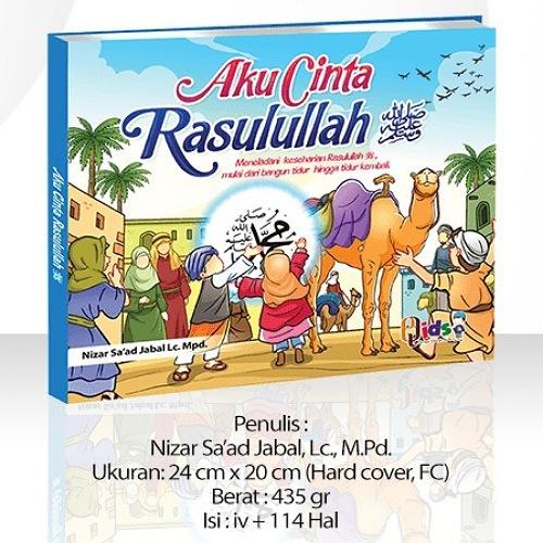 Buku Anak Islam  AKU CINTA RASULULLAH