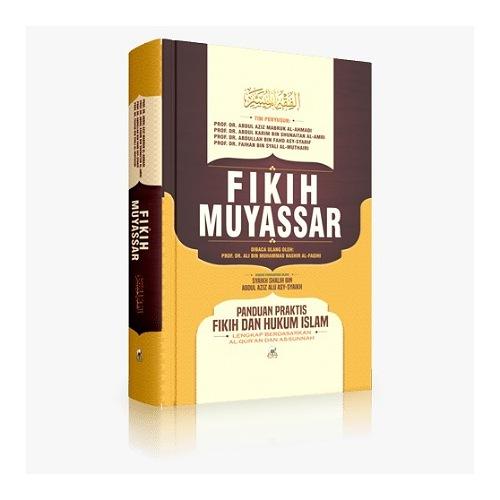 Buku Islam  FIKIH MUYASSAR PANDUAN PRAKTI FIKIH DAN HUKUM ISLAM