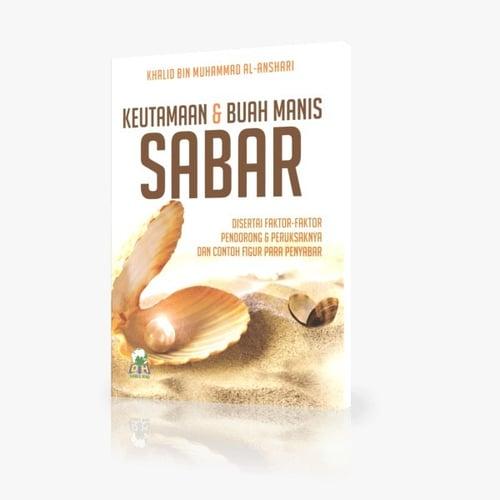 Buku Islam  KEUTAMAAN DAN BUAH MANIS SABAR