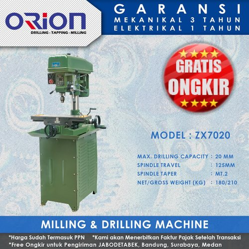 Mesin Bor Duduk Orion Milling & Drilling Machine ZX7020
