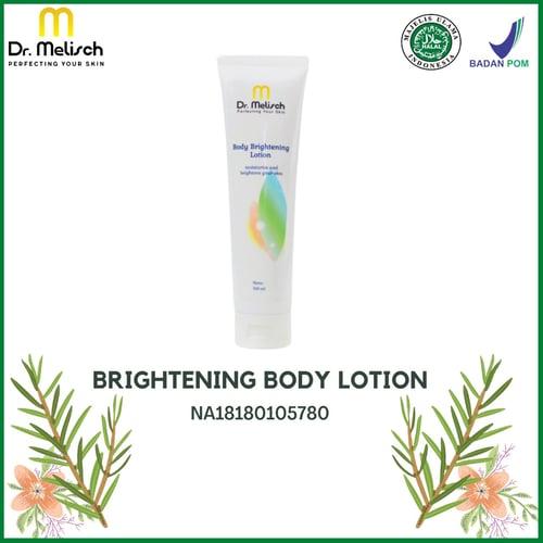 Body Brightening Lotion Dr. Melisch Kualitas Terbaik Untuk Mencerahkan dan Memutihkan Kulit