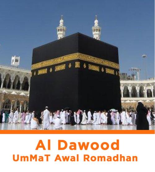 Al - Dawood UmMaT Awal Romadhan
