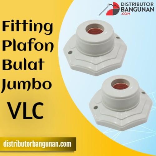 Fitting Plafon Bulat Jumbo VLC