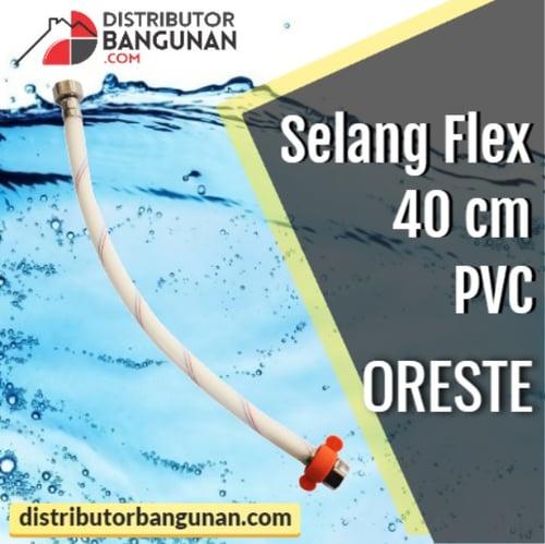 Selang Flex 40 cm Pvc ORESTE
