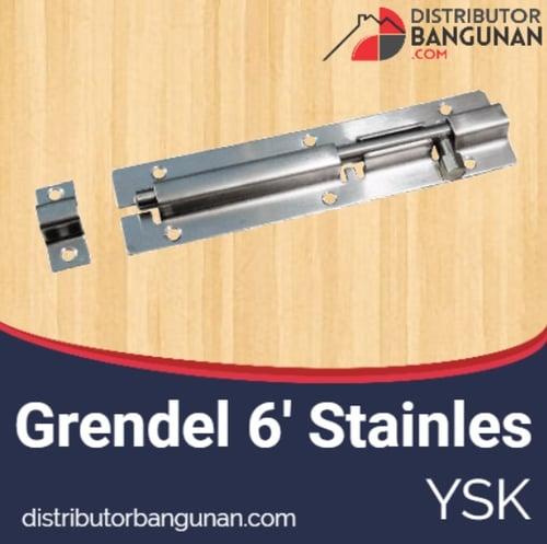 Grendel 6inch stainless YSK