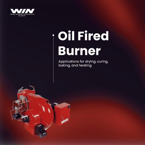 Oil Fired Burner - WIN ELECTROINDO HEAT