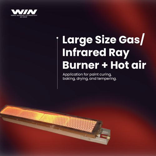 Large Size Gas/Infrared Ray Burner + Hot Air - WIN ELECTROINDO HEAT