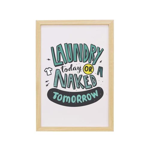 Frame Laundry Today Artprint