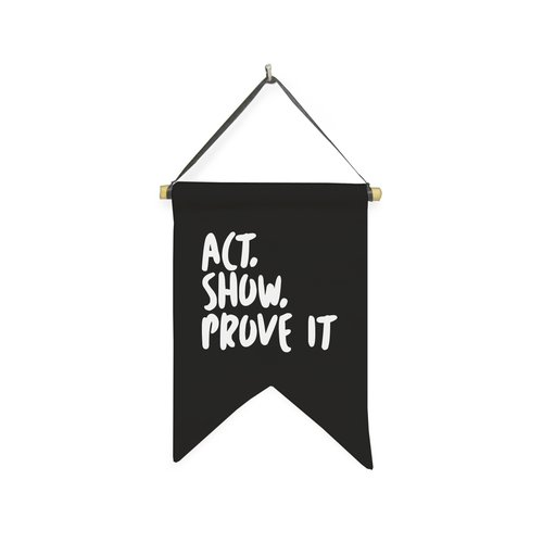 Hanging Sign Act Show and Prove It