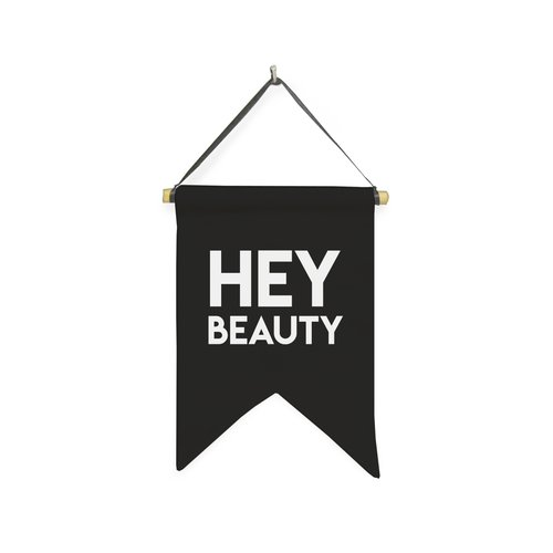 Hanging Sign Hey Beauty