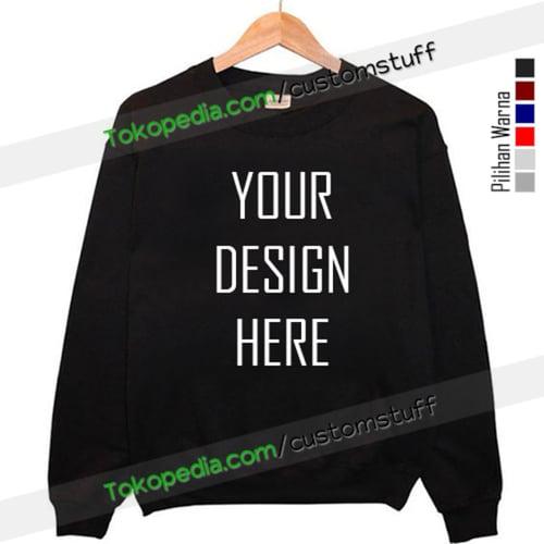 Custom Sweater | Sablon Sweater | Cutom Sweatshirt
