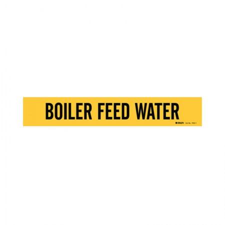 BRADY 7033-1 Vinyl Pipe Marker Boiler Feed Water