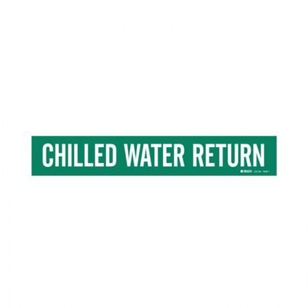 BRADY 7046-1 Vinyl Pipe Marker Chilled Water Return