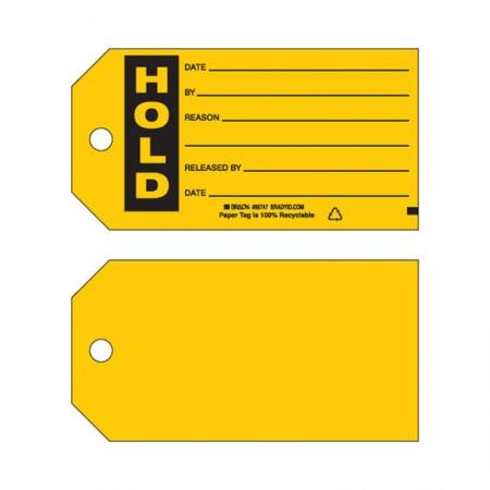 "BRADY 86747 B-853 Cardstock ""Hold"" 3""X5.3/4"" (100/Pk)"